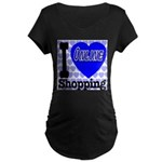 I Love Online Shopping Maternity Dark T-Shirt