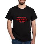 My Attitude Your Problem Tran Dark T-Shirt