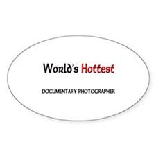 World's Hottest Documentary Photographer Decal