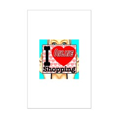 I Love Online Shopping Mini Poster Print