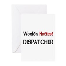 World's Hottest Dispatcher Greeting Cards (Pk of 1