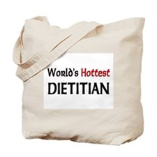 World's Hottest Dietitian Tote Bag