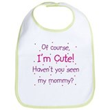 Cute Like Mommy Bib