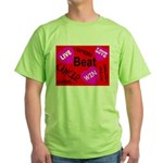 Beat Cancer! Live! Love! Win! Green T-Shirt