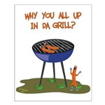 All Good In Da Grill Small Poster