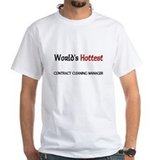 World's Hottest Contract Cleaning Manager Shirt