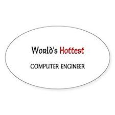 World's Hottest Computer Engineer Oval Sticker