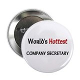 "World's Hottest Company Secretary 2.25"" Button (10"