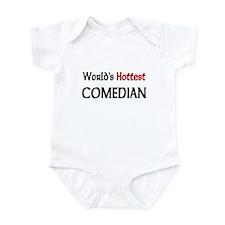 World's Hottest Comedian Infant Bodysuit