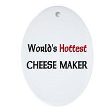 World's Hottest Cheese Maker Oval Ornament