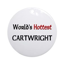 World's Hottest Cartwright Ornament (Round)