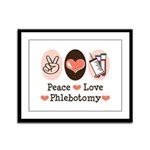 Peace Love Phlebotomy Framed Panel Print