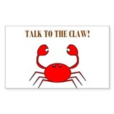 TALK TO THE CLAW Rectangle Decal