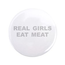 "Real Girls Eat Meat 3.5"" Button (100 pack)"