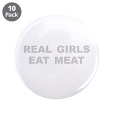 "Real Girls Eat Meat 3.5"" Button (10 pack)"