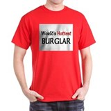 World's Hottest Burglar T-Shirt