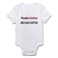 World's Hottest Broadcaster Infant Bodysuit
