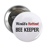 "World's Hottest Bee Keeper 2.25"" Button (10 pack)"