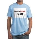 World's Hottest Bard Shirt