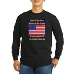 Land of the free home of the Long Sleeve Dark T-Sh