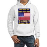Land of the free home of the Hooded Sweatshirt