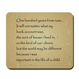 ONE HUNDRED YEARS Mousepad