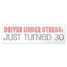 Funny 30th Birthday Bumper St Bumper Car Sticker