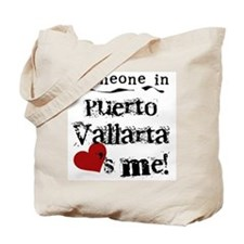 Someone in Puerto Vallarta Tote Bag