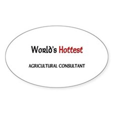 World's Hottest Agricultural Consultant Decal