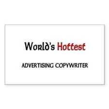 World's Hottest Advertising Copywriter Decal
