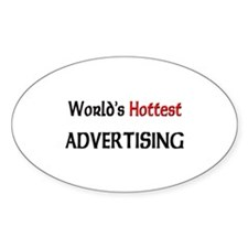 World's Hottest Advertising Oval Sticker