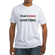 World's Hottest Advertising Fitted T-Shirt