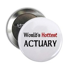 "World's Hottest Actuary 2.25"" Button"