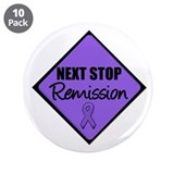 "Next Stop Remission HD 3.5"" Button (10 pack)"