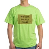 Will Work for Fry Bread T-Shirt