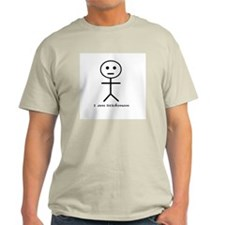 I Am Stickman T-Shirt