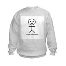 I Am Stickman Sweatshirt
