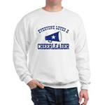 Everyone Loves a Cheerleader Sweatshirt