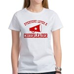 Everyone Loves a Cheerleader Women's T-Shirt
