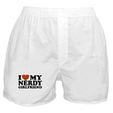 I Love My Nerdy Girlfriend Boxer Shorts