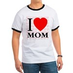 I Love Mom Ringer T
