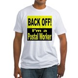 Back Off I'm a Postal Worker (Front) Shirt