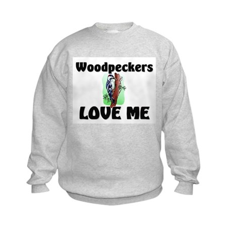 Woodpeckers Loves Me Kids Sweatshirt