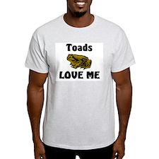 Toads Love Me T-Shirt