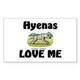 Hyenas Love Me Rectangle Decal