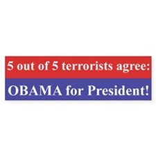 5 out of 5 terrorists agree: OBAMA (Bumper 10 pk)
