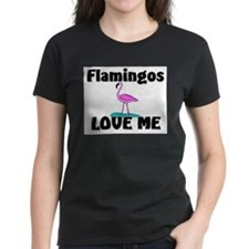 Flamingos Love Me Tee