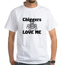 Chiggers Love Me Shirt