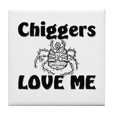 Chiggers Love Me Tile Coaster