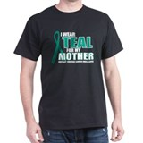 OC: Teal For Mother T-Shirt